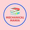 MECHANICAL MANIA
