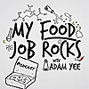 My Food Job Rocks!