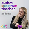 Autism Spectrum Teacher | Podcast about Teaching, Empowering & Understanding Autistic Individuals