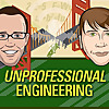 Unprofessional Engineering