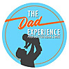 The Dad Experience | A Podcast Where Dads and Moms are the Experts