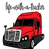Life With A Trucker