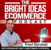 The Bright Ideas eCommerce Podcast