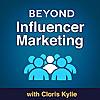 Beyond Influencer Marketing