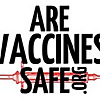 Are Vaccines Safe?
