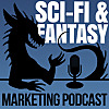 Science Fiction & Fantasy Marketing Podcast