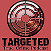 Targeted Podcast
