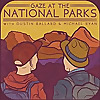 Gaze At the National Parks