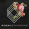 Risen Motherhood - Podcast