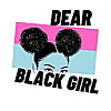 Dear Black Girl