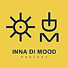 Inna Di Mood Podcast
