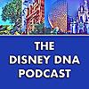 Disney DNA Podcast   A Walt Disney World Podcast