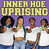 Inner Hoe Uprising