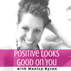 Positive Looks Good on You