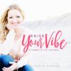 Raise Your Vibe
