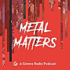Metal Matters Podcast