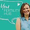 Your Fertility Hub - Podcast
