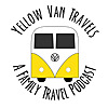 Yellow Van Travels | A Family Travel Podcast