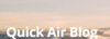 Quick Air Blog