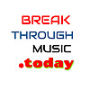 Breakthroughmusic Today