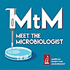 Meet the Microbiologist