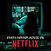 Every Horror Movie On Netflix