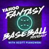 The Yahoo Fantasy Baseball Podcast