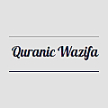 Quranic Wazifas - Qurani Wazaif - Masnoon Duas