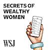 WSJ | Secrets of Wealthy Women