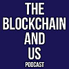 The Blockchain and Us