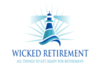 Wicked Retirement | All Things to Get Ready for Retirement