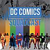 Suicide Squadcast Network | Dc Comics Squadcast