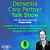 Dementia Care Partner Talk Show with Teepa Snow
