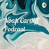 Noah Cardiff Podcast