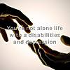 You're not alone life with a disabilities and depression
