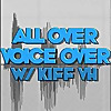 All Over Voiceover with Kiff VH
