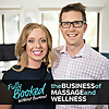 The Business Of Massage And Wellness