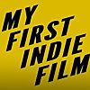 My First Indie Film