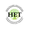The Healthcare Education Transformation Podcast