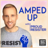 Amped Up with Proud Resister