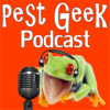 The Pest Geek Podcast