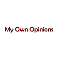 My Own Opinions