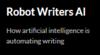Robot Writers AI