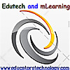 Educational Technology and Mobile Learning