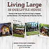 Living Large In Our Little House – Thriving in a Tiny House with Six Dogs, a Husband and One Remote